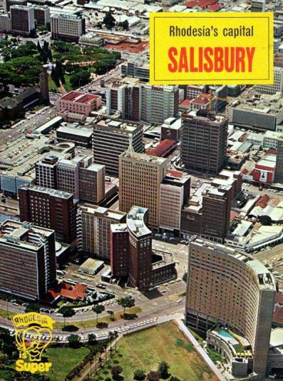 Salisbury, the Capital of Rhodesia 60-70s